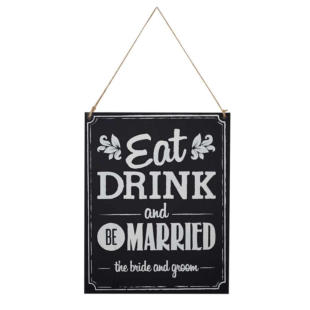 Eat Drink Be Married Chalkboard Sign