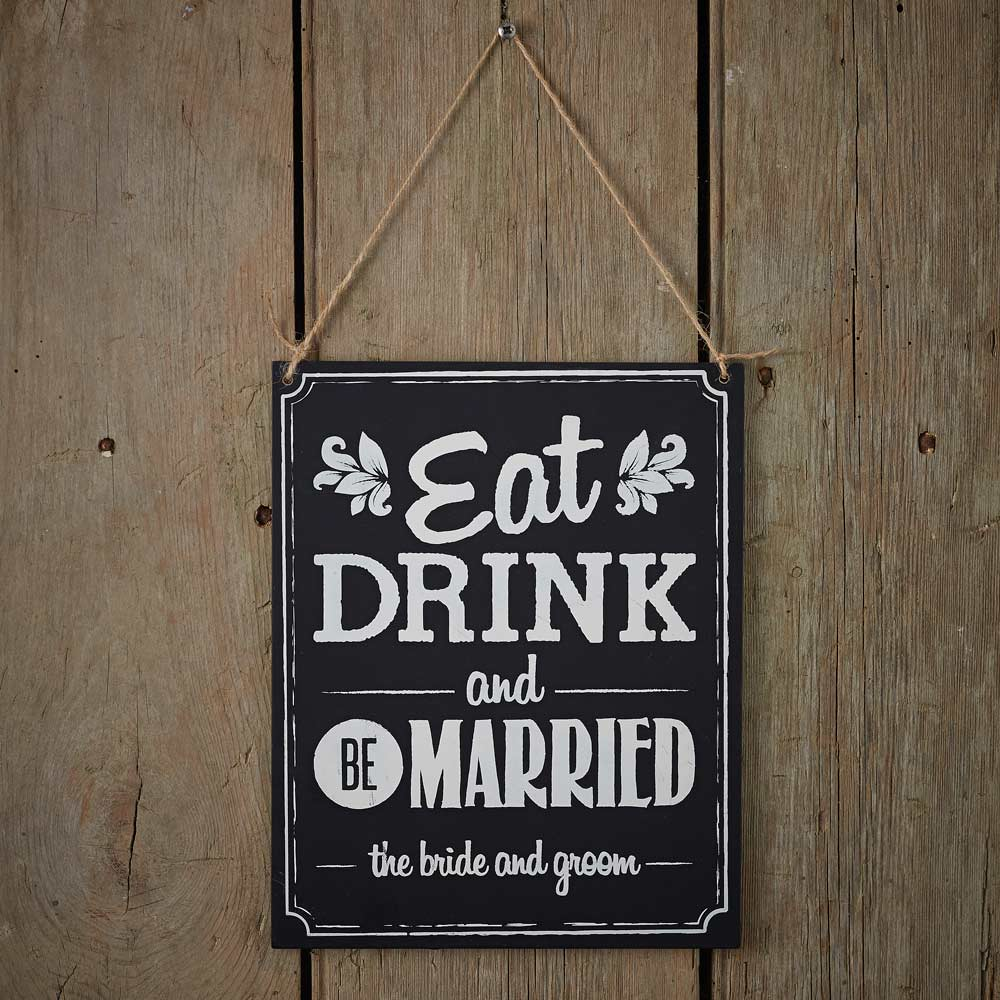 Eat Drink Be Married Chalkboard Sign