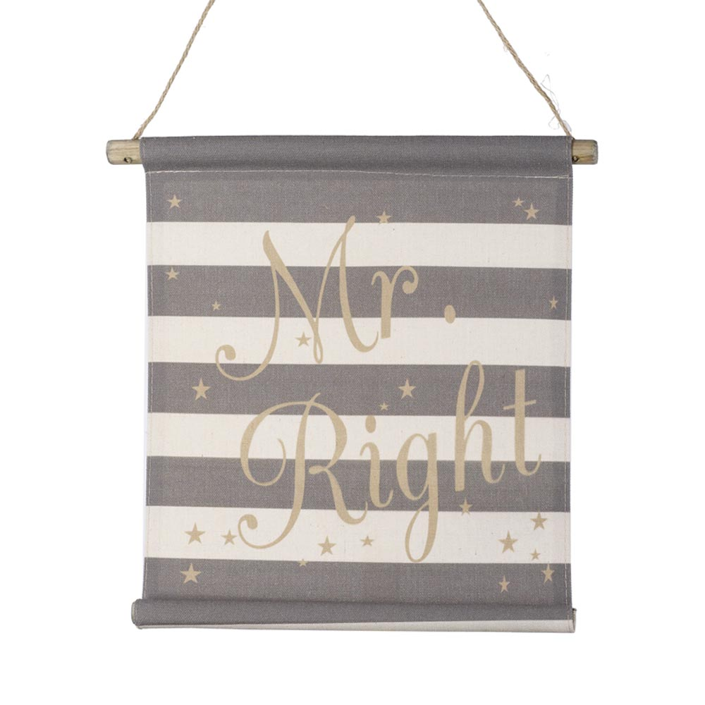Mr Right Fabric Banner