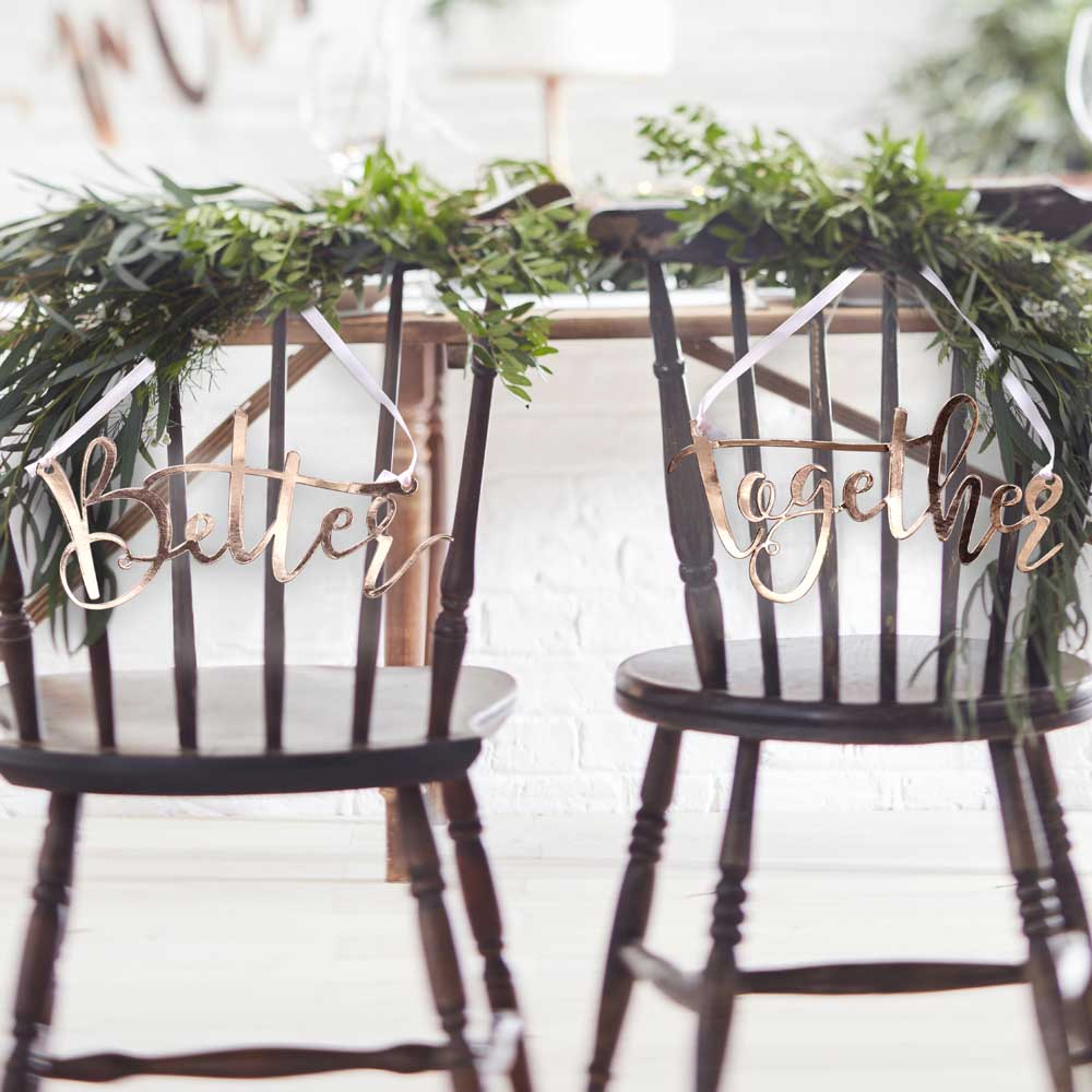 Rose Gold Better Together Chair Signs
